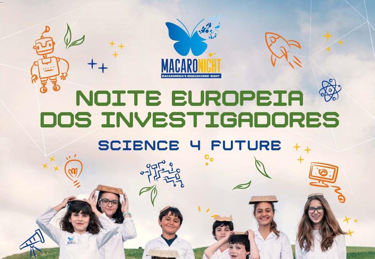 """""""MacaroNight – Noite Europeia dos Investigadores"""" regressa a 27 de setembro com Ciência para todos"""