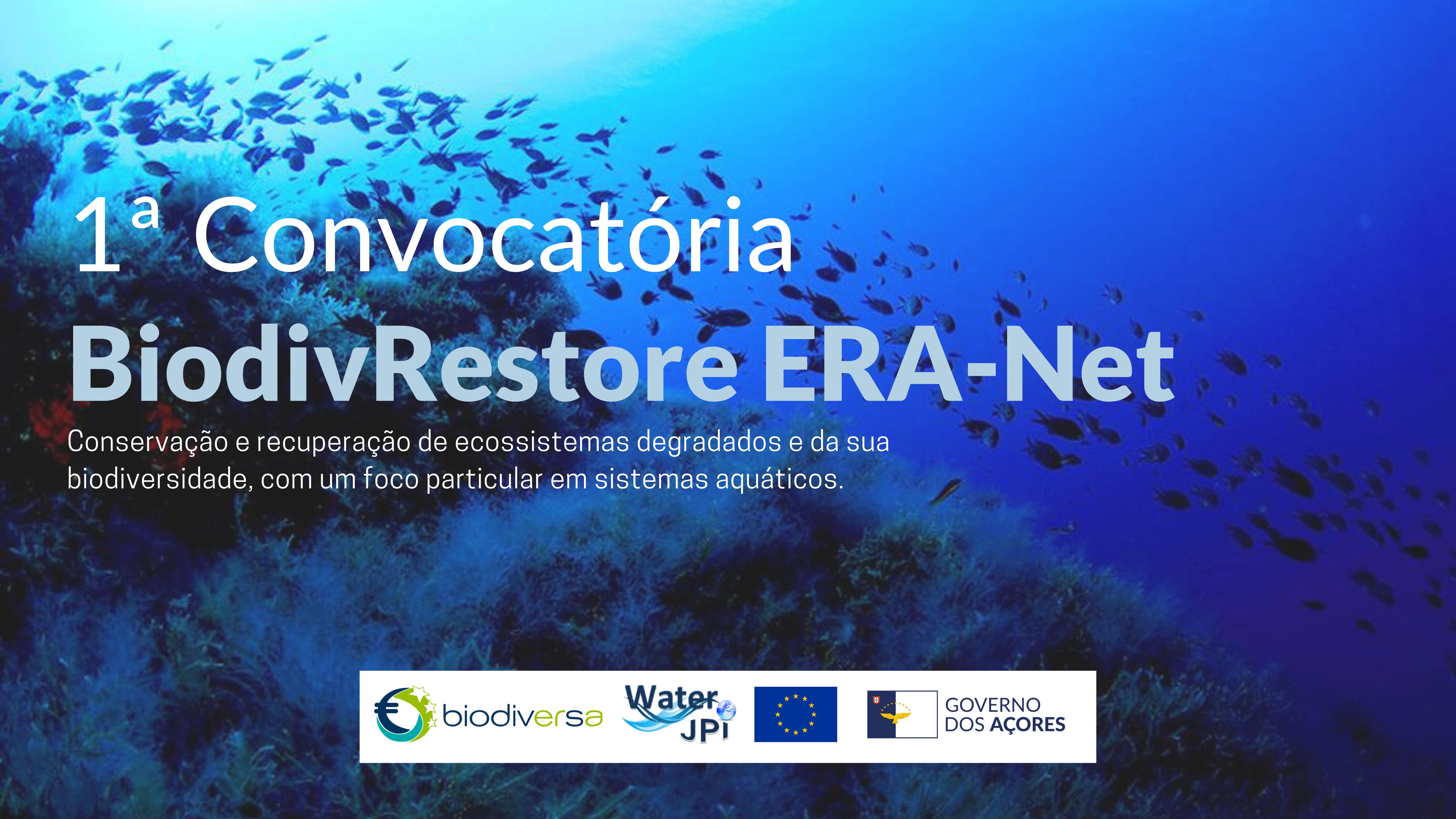 1ª Convocatória ERA-NET BiodivRestore