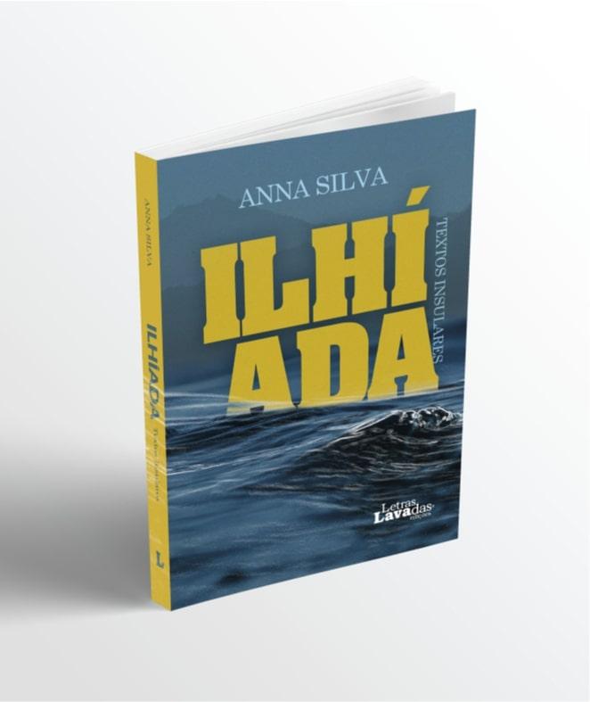 """Apresentação do Livro """"Ilhíada"""" de Anna Silva"""